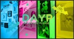 DAYP - Do As You Please group exhibition at myplasticheart
