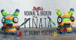 Shiffa's Normal & Broken Pinata Dunnys