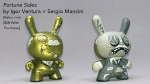 Igor Ventura & Sergio Mancini's Fortune Sides Gift With Purchase / Case Exclusive Dunny