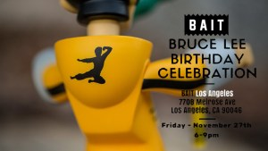 kaNO's Bruce Lee, Dragon King - Bruce Lee's 75th Birthday Celebration Release at BAIT
