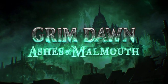 Grim Dawn - Ashes of Malmouth