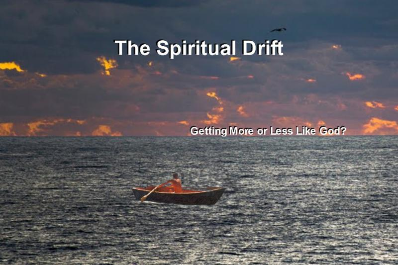 The Spiritual Drift