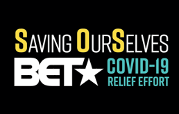 "BET Announces ""SAVING OURSELVES: A BET COVID-19 RELIEF EFFORT"" Special Airing Wednesday, April 22nd at 8PM ET; Featuring Exclusive Performances by Alicia Keys, Kirk Franklin, Fantasia, Tasha Cobbs, John Legend, Usher and Many More"