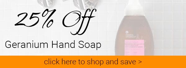 25_ Off Geranium Hand Soap