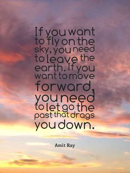 move forward - Letting Go Quotes