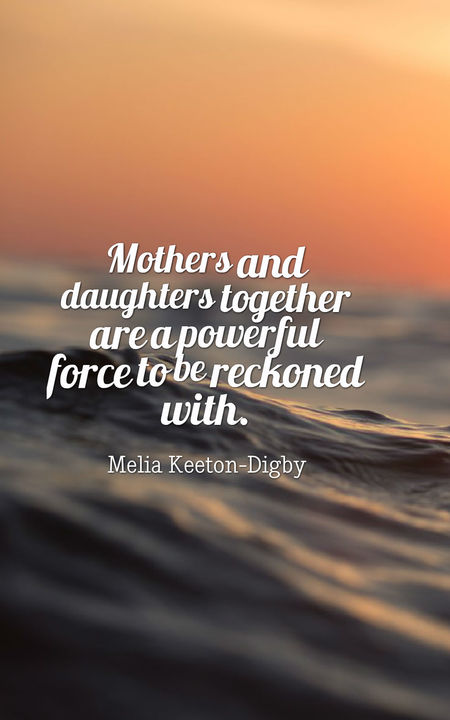 70 Heartwarming Mother Daughter Quotes   Planet of Success Mother daughter quotes