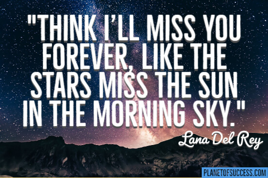 I'll miss you for ever quote