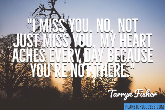 My heart aches quote