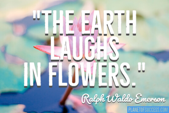 Laugh in flowers quote