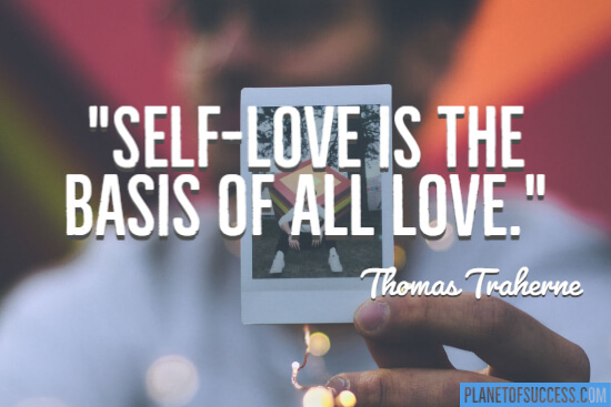 Self-love is the basis of all love