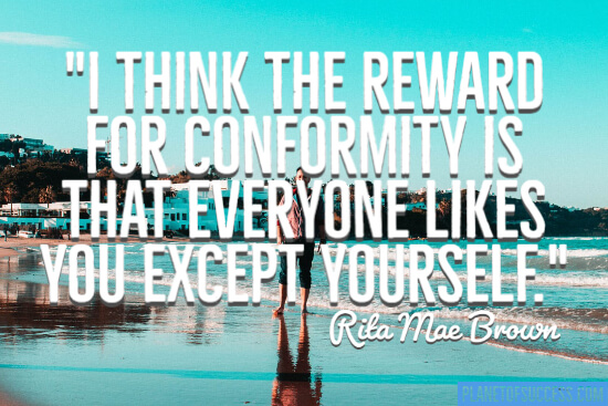 The reward for conformity