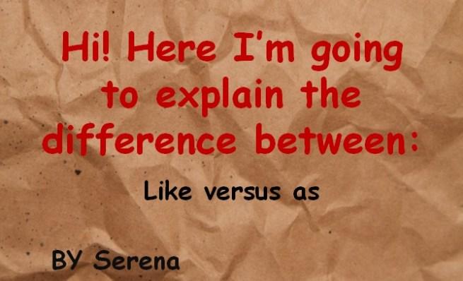 like vs as 1