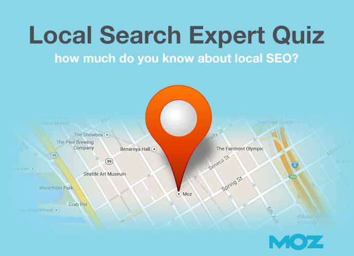 Local Search Expert Quiz - Moz