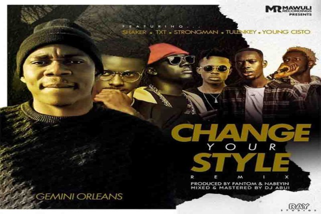 Gemini-Orleans-ft-Tulenkey-X-Strongman-X-Shaker-X-Young-Cisto-X-TXT-–-Change-Your-Style-Remix