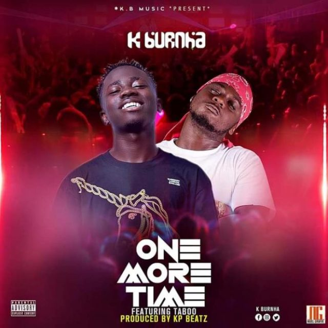 K Burnha-Ft-Taboo-One-More-Time-Prod-By-KP-Beatz-696x696
