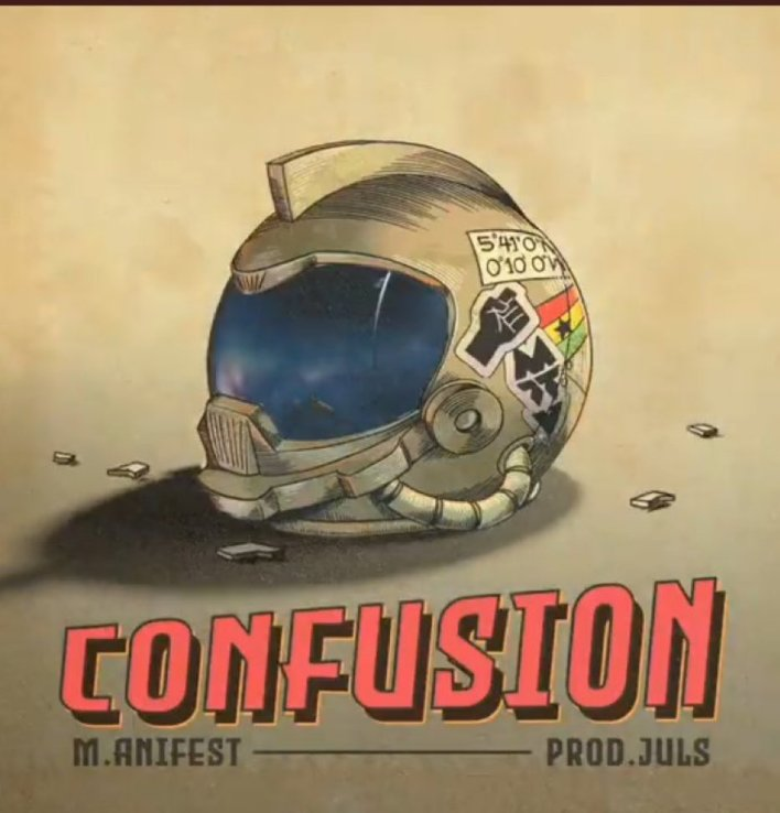 Manifest – Confusion (Prod By Juls)