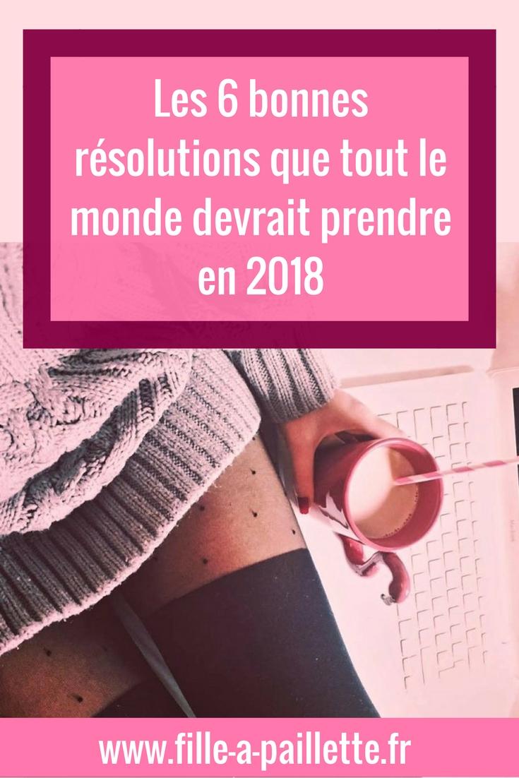 Les 6 bonnes résolutions que tout le