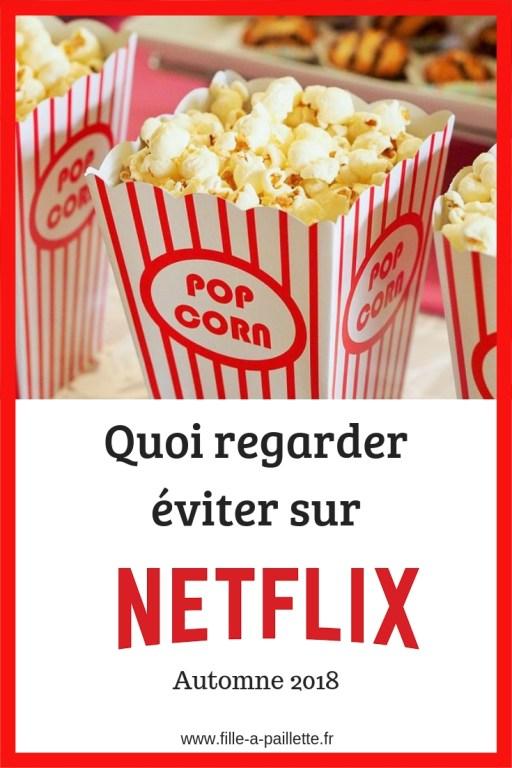 Quoi voir et éviter sur #Netflix