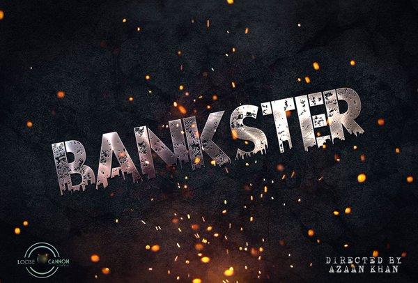 Bankster Movie Trailer | Azaan Khan