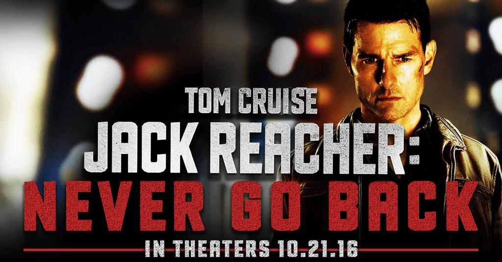 Never Go Back | Tom Cruise Returns As Jack Reacher