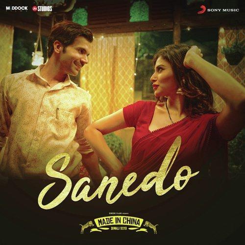 Sanedo – Made In China | Rajkummar & Mouni | Mika Singh, Nikhita Gandhi, Benny Dayal | Sachin-Jigar