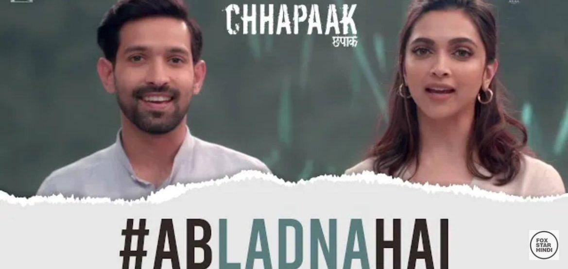 Chhapaak | #AbLadnaHai | Deepika Padukone | Vikrant Massey | Meghna Gulzar | Gulzar | 10 Jan, 2020.