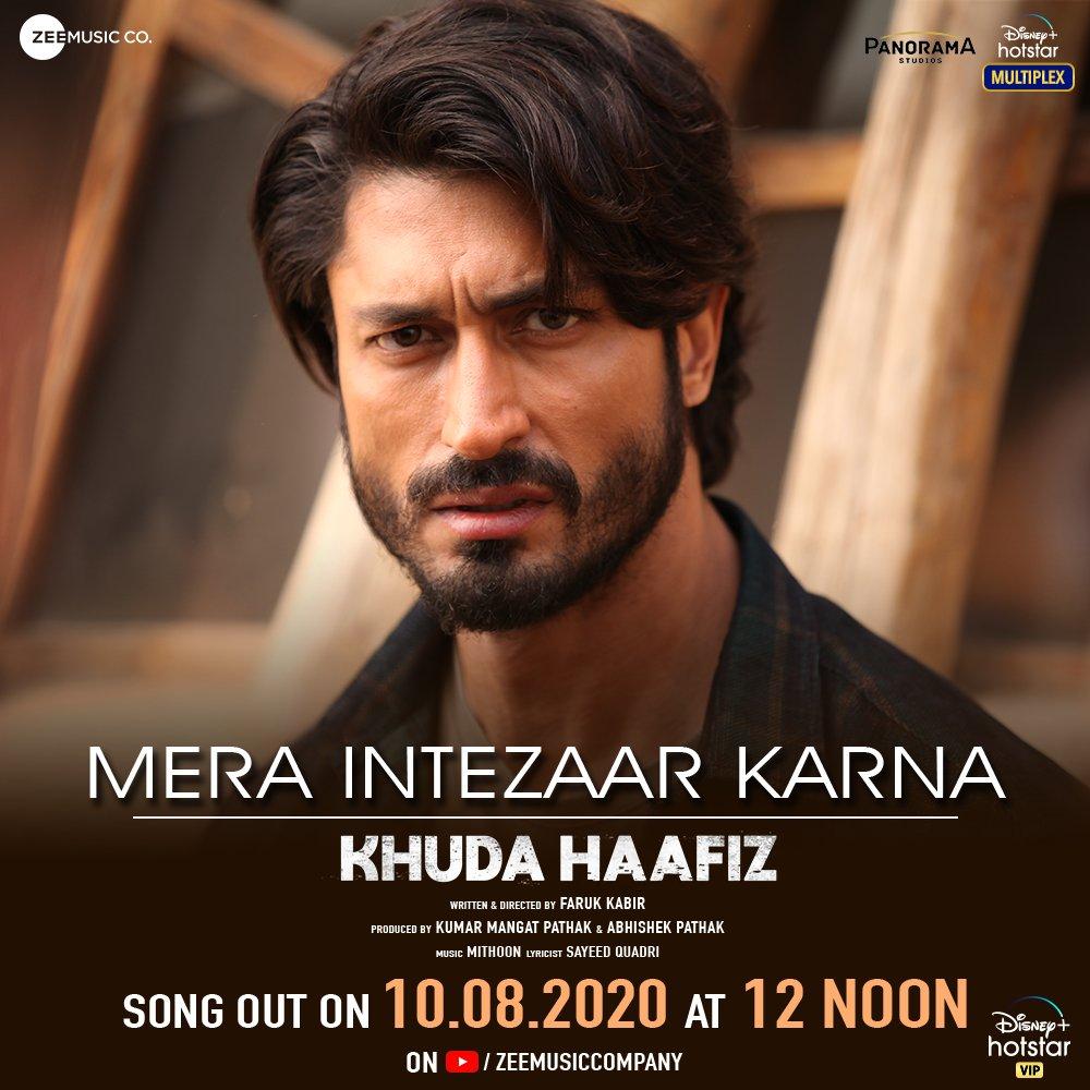 Mera Intezaar Karna – Khuda Haafiz | New Song
