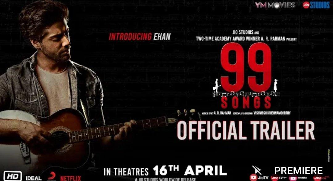99 Songs – Official Trailer (Hindi) | AR Rahman | Ehan Bhatt | Edilsy | Lisa Ray | Manisha Koirala