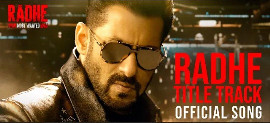 Radhe Title Track | Radhe – Your Most Wanted Bhai | Salman Khan & Disha Patani | Sajid Wajid