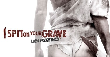 I Spit on Your Grave 2010, Movie Poster