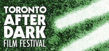 toronto-after-dark-festival-2010-schedule-header