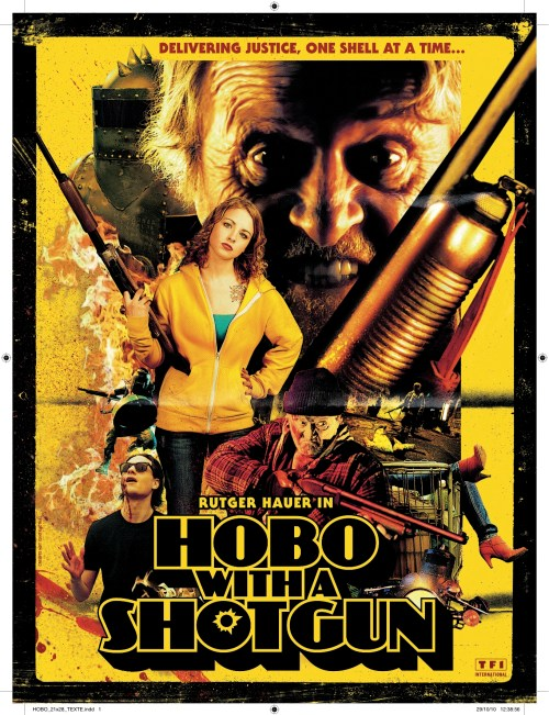 Hobo With a Shotgun, 2011, Movie Poster