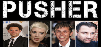 Richard Coyle, Agyness Deyn, Bronson Webb, Mem Ferda, Pusher