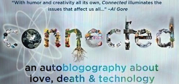 Connected: An Autoblogography About Love, Death & Technology 2011