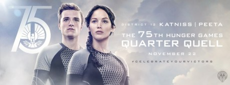 The 75th Hunger Games Quarter Quell District 12 Katniss Peeta Movie Banner