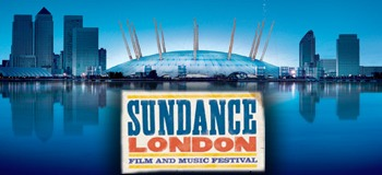 Sundance London Film Festival