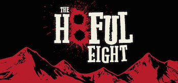The Hateful Eight Movie Banner