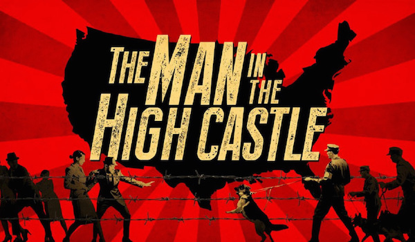 THE MAN IN THE HIGH CASTLE: Amazon TV Series Renewed for Season 3
