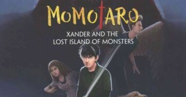Momotaro Xander And The Island Of Lost Monsters