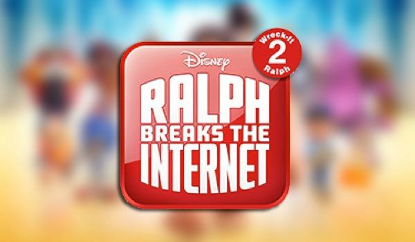 Ralph Breaks The Internet Wreck It Ralph 2