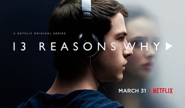 TV Review: 13 REASONS WHY: Season 1, Episodes 1-13 [Netflix]