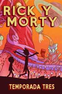 Rick y Morty: Temporada 3