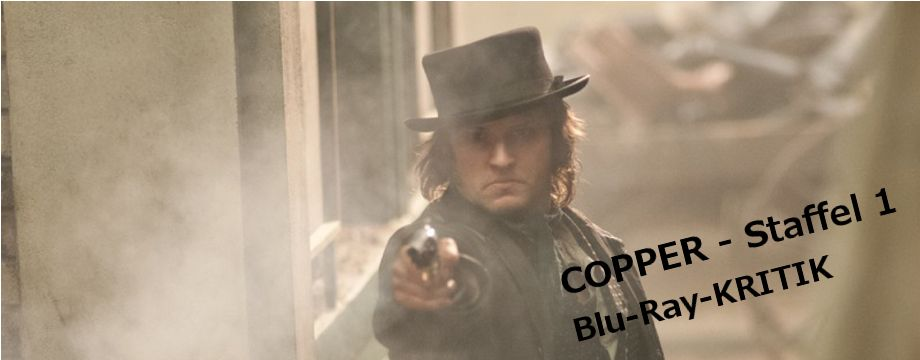Copper - Staffel 1 - Filmkritik