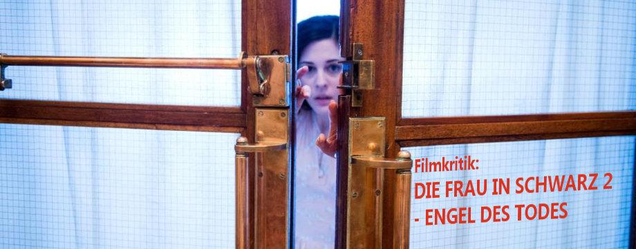 Die Frau in Schwarz 2 - Filmkritik