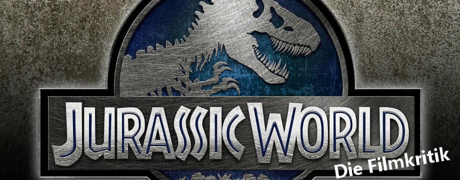 Jurassic World - Filmkritik