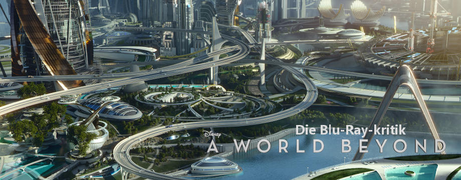 A World Beyond - BD-Kritik