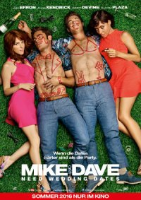 Mike and Dave need weeding Dates - Poster