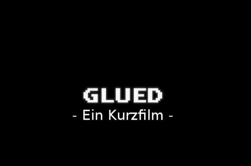 Glued - Short Movie