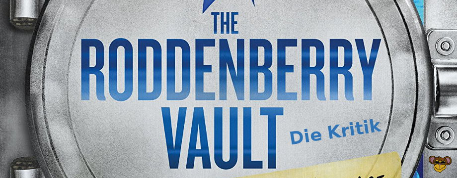 The Roddenberry Vault - Kritik