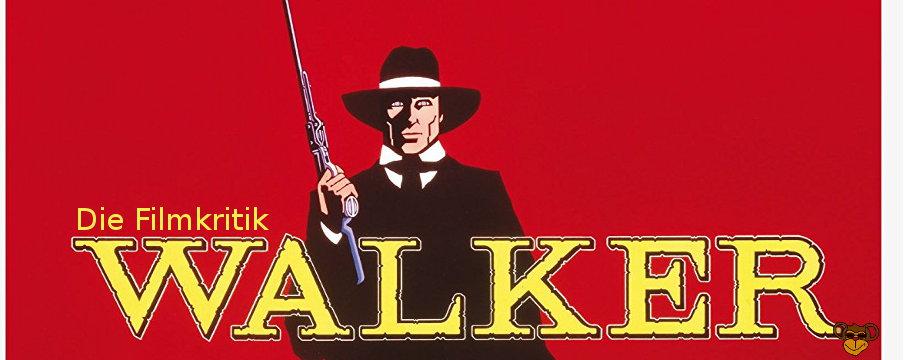 Walker - Review